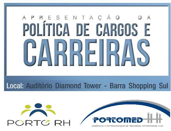 Empresa PORTOMED investe em Plano de Cargos e Carreiras